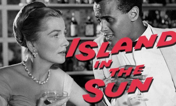 Island in the Sun - Cinemoi