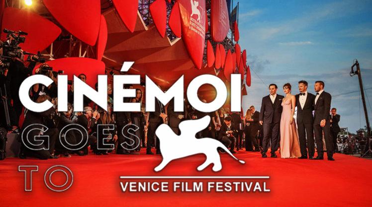 Venice Film Festival on Cinémoi