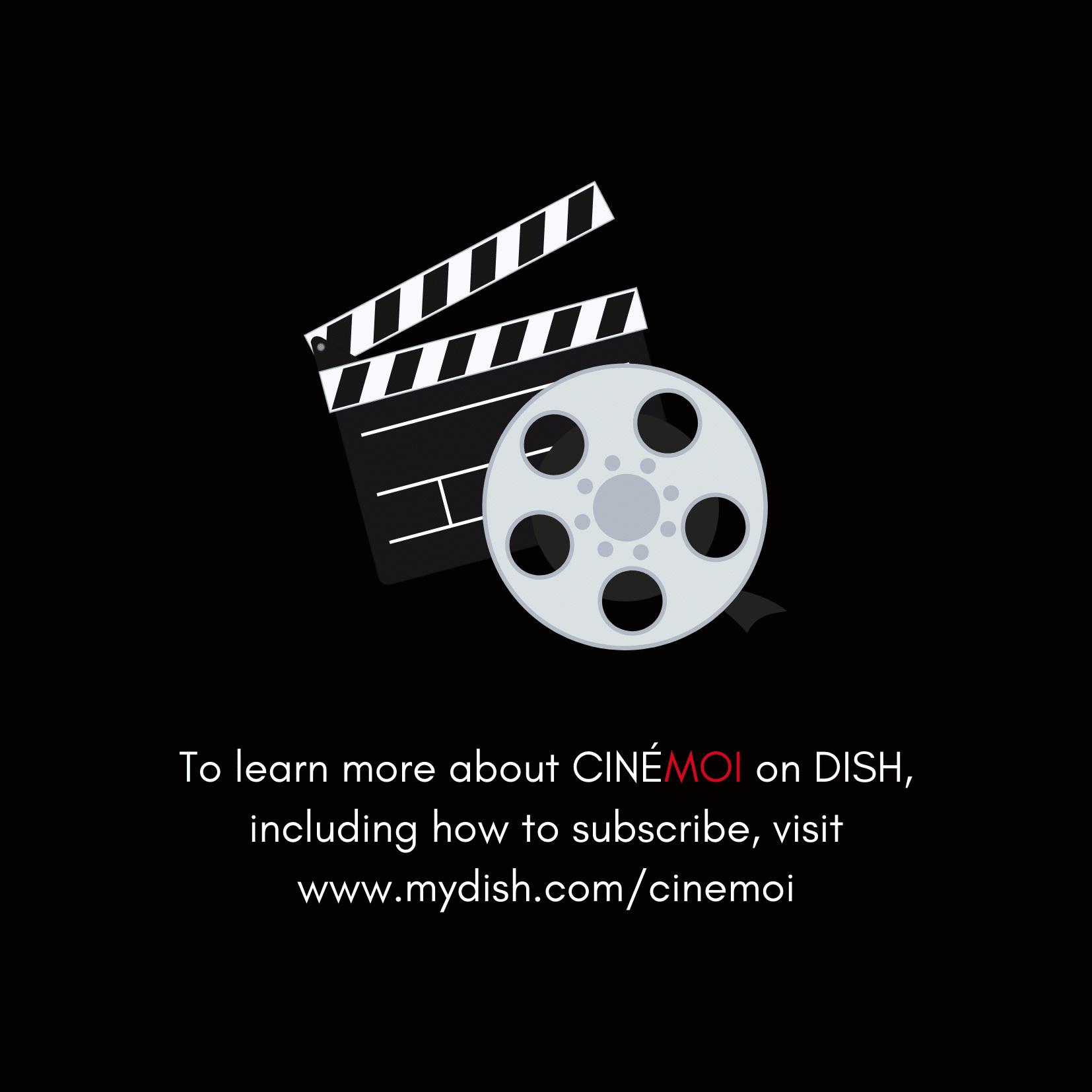 Cinémoi is NOW Available on DISH! 3