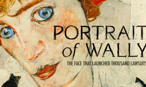 Portrait of Wally (2012) The Face that launched thousand lawsuits